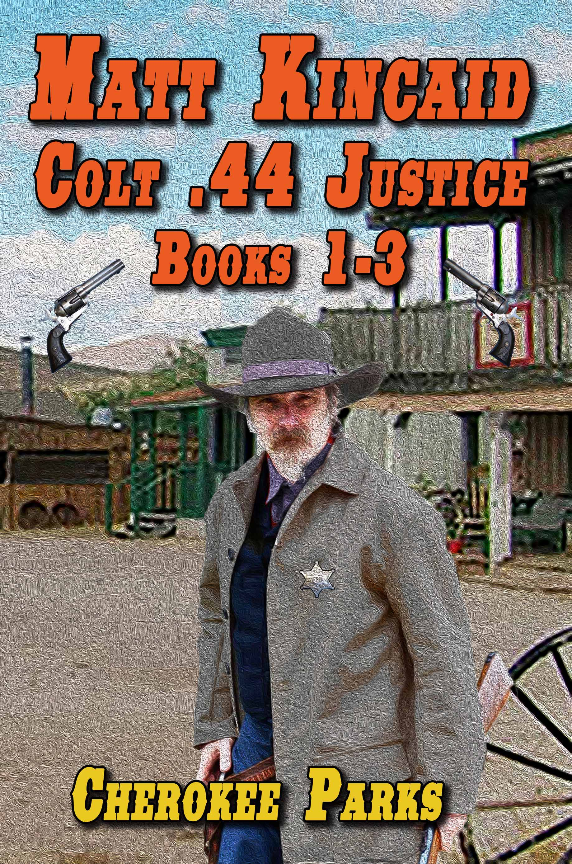 Matt Kincaid: Colt .44 Justice
