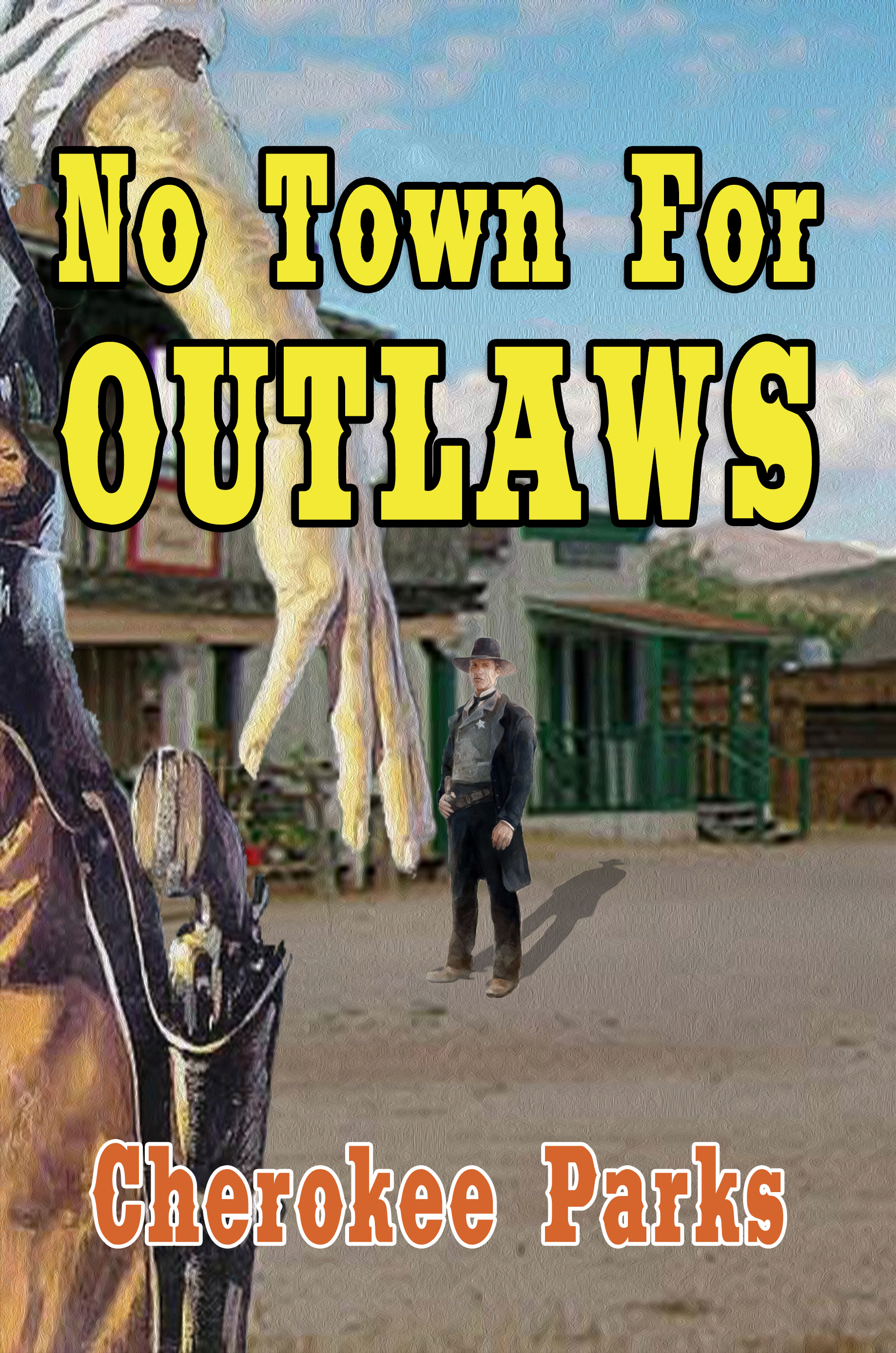 No Town for Outlaws