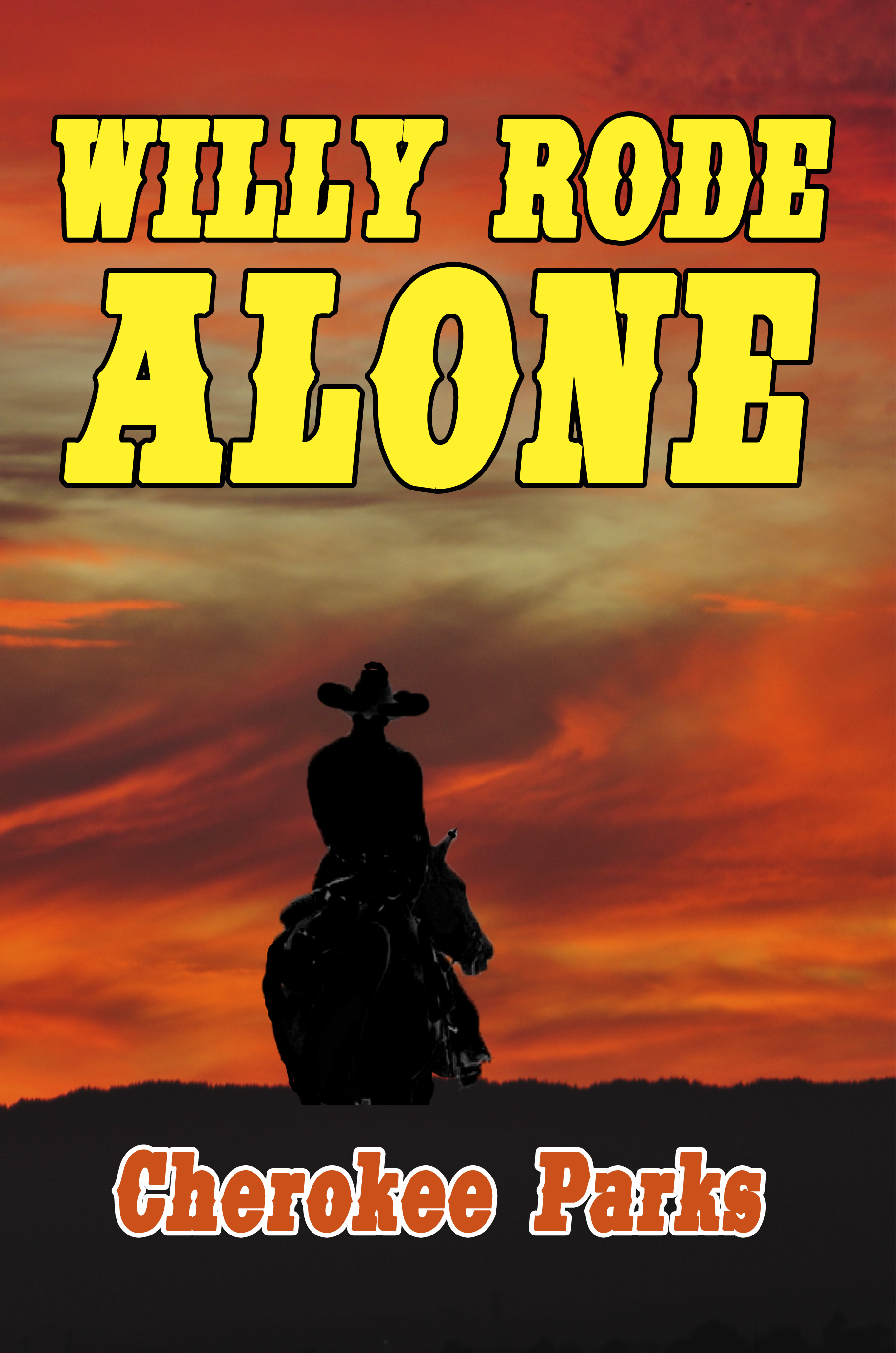 Willy Rode Alone